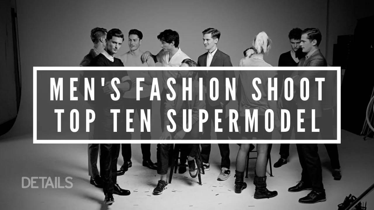 Details Magazine – Male Supermodels Shoot